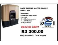 Dace Gate motor installed R3 300.00
