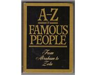 A-Z of Famous People : From Abraham to Zola - Alan Blackwood