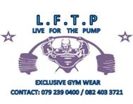 L.F.T.P LIVE FOR THE PUMP GYM WEAR EXCLUSIVE WELCOME S YOU!