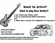 Bass Guitar or Driving lessons I give both!