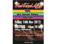 TOTS REVIVAL @ West End Friday Nove...