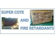 Super Cote and Fire Retardant