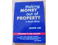 MAKING MONEY OUT OF PROPERTY IN SOUTH AFRICA--JASON LEE