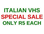 Italian VHS on SALE only R5 each