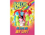 LOLLOS 5 EK KYK NA MY LYF KINDER OPVOERING in Activities & Hobbies Mpumalanga Middelburg Mpumalanga - South Africa